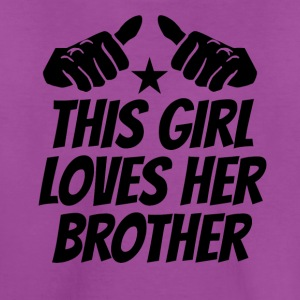 This Girl Loves Her Brother - Kids' Premium T-Shirt