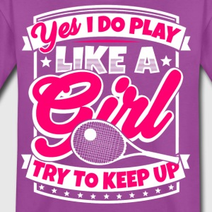 I play tennis like a girl. Try to keep up! - Kids' Premium T-Shirt