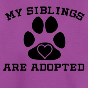 My Siblings Are Adopted - Kids' Premium T-Shirt