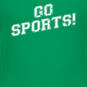 GO SPORTS! Move The Thing Win The Points - Kids' Premium T-Shirt