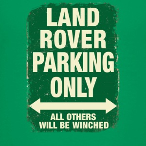 LAND ROVER PARKING ONLY - Kids' Premium T-Shirt