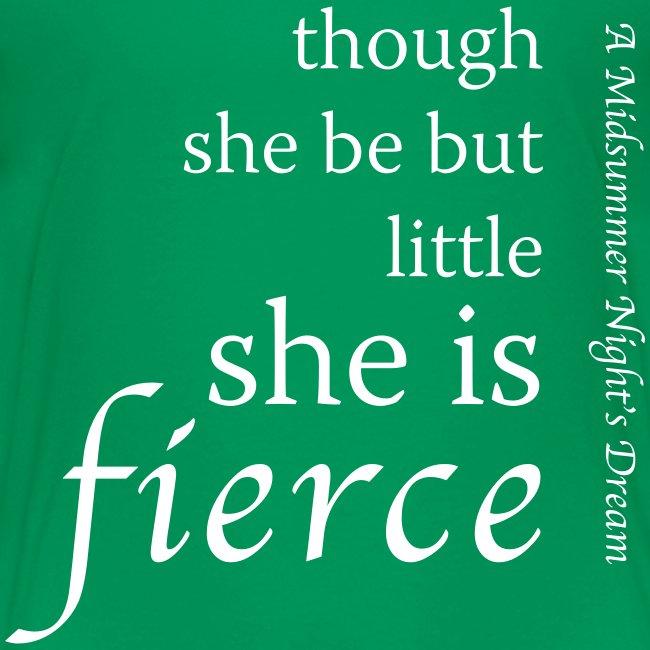 She Is Fierce Midsummer