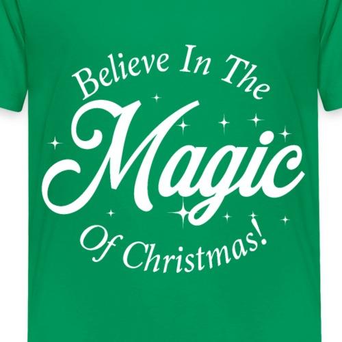 Believe In The Magic of Christmas Design! - Kids' Premium T-Shirt