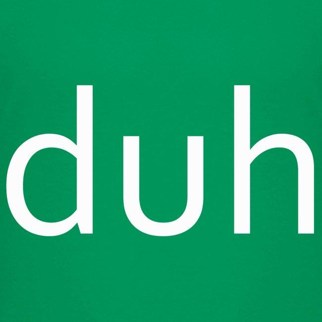 White Duh