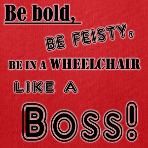 In a wheelchair like a boss! - Tote Bag