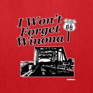 I Won't Forget Winona on 66 - Tote Bag
