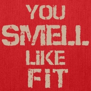 You Smell Like FiT - Tote Bag