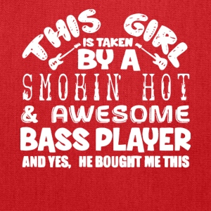 A Smokin' Hot And Awesome Bass Player T Shirt - Tote Bag