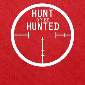 Hunt Or Be - Tote Bag