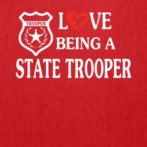 LOVE BEING A STATE TROOPER - Tote Bag