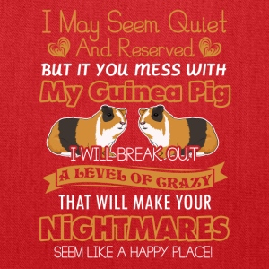 Don't mess With My Guinea Pig Shirt - Tote Bag