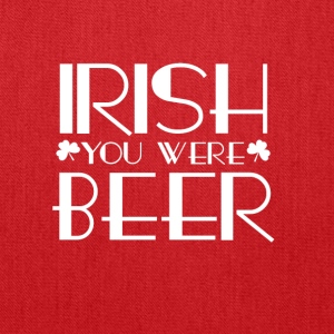 Irish You Were Beer - Tote Bag