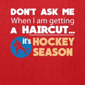 Haircut It's Hockey Season Funny Tee Shirt - Tote Bag