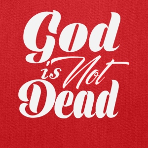 God Is not Dead Religious Tee Shirt - Tote Bag