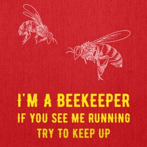 I'm a beekeeper if you see me running try to keep - Tote Bag