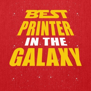 Best Printer In The Galaxy - Tote Bag