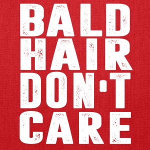 BALD Hair Don t Care T-shirt - Tote Bag