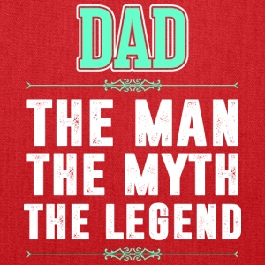 Dad The Man The Myth The Legend - Tote Bag