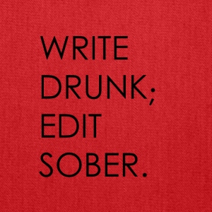 Write Drunk; Edit Sober - black text - Tote Bag