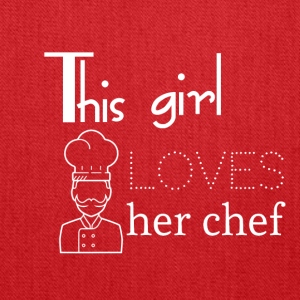 This girl loves her chef - Tote Bag