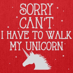 Sorry I can't I have to walk my unicorn - Tote Bag