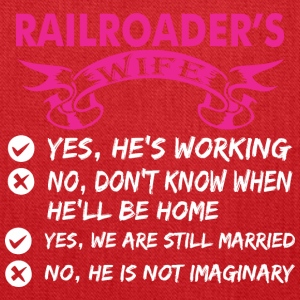 Railroaders Wife Yes Hes Working - Tote Bag