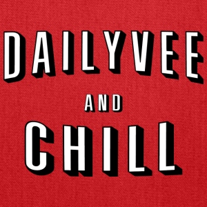 DailyVee and Chill_2 - Tote Bag