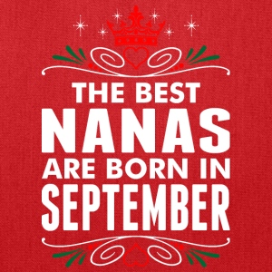 The Best Nanas Are Born In September - Tote Bag