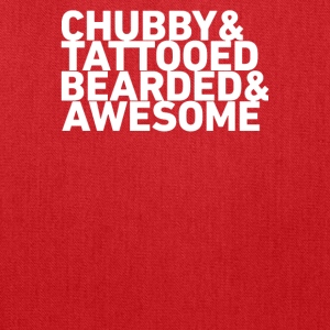 Chubby Tattooed Bearded Awesome Funny - Tote Bag