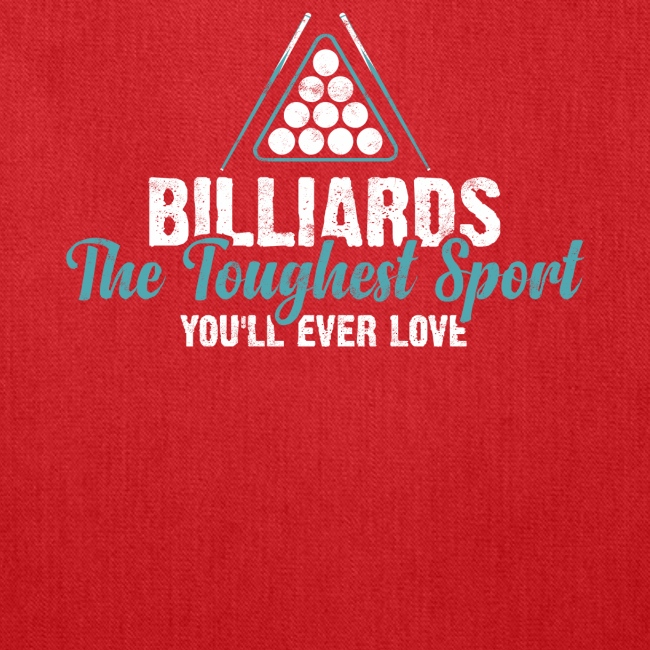 BILLIARDS THE TOUGHEST SPORT YOU LL EVER LOVE
