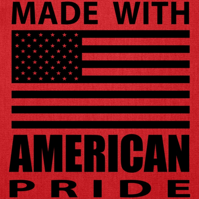 Made with American Pride