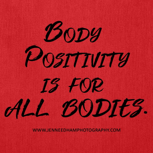 Body Positivity is for All Bodies