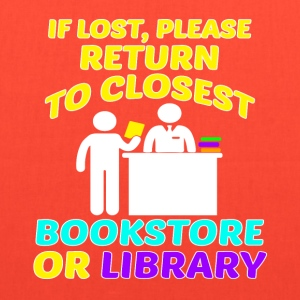 If lost, please return to closest bookstore - Tote Bag
