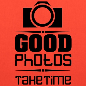 Good Photos Take Time - Tote Bag