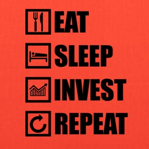 EAT SLEEP INVEST REPEAT - Tote Bag