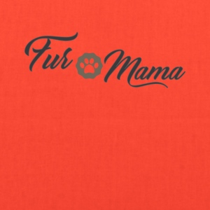 Fur Mama Cute Pet Owner Tee Shirt - Tote Bag