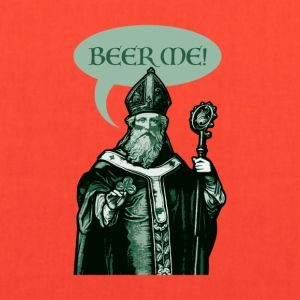 St. Patrick Beer Me! - Tote Bag