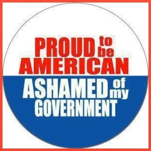 Proud to be American, Ashamed of my Government - Tote Bag