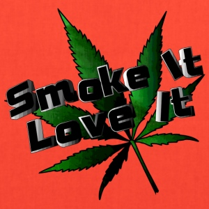 Smoke it Love it (weed plant) - Tote Bag