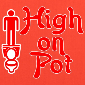 High on pot - Tote Bag