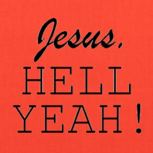 Jesus HELL Yeah Black Courier Font - Tote Bag