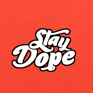 Stay Dope - Tote Bag
