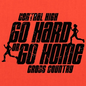 Central High Go Hard or Go Home Cross Country - Tote Bag