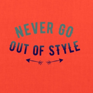 Never go out of style - Tote Bag