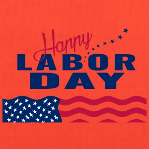 Happy Labor Day - Tote Bag