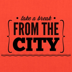 take_e_break_from_the_city - Tote Bag