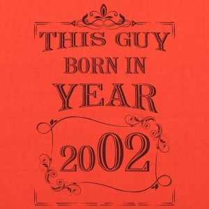 this guy born in year 2002 - Tote Bag