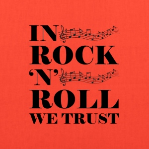In Rock n Roll We Trust - Tote Bag