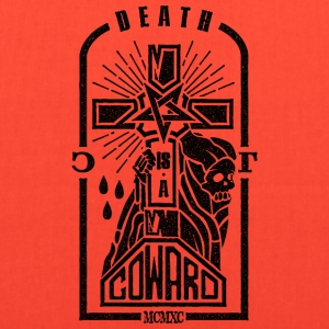 Death is a Coward - Tote Bag