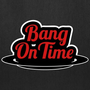 Bang On Time - Tote Bag